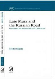 Late Marx and the Russian Road