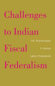 Challenges to Indian Fiscal Federalism