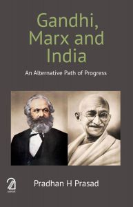 GANDHI, MARX AND INDIA