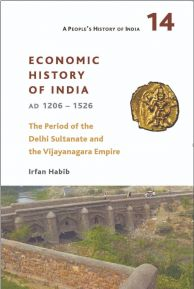 Economic History of India, AD 1206-1526